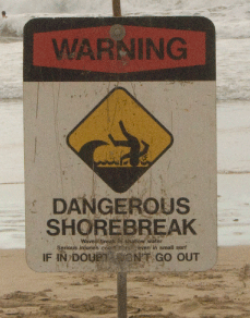 Shore break Sign -Hawaii